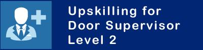 upskilling door supervisor